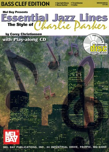 Essential Jazz Lines: The Style of Charlie Parker, Bass Clef Edition (Partition+CD)