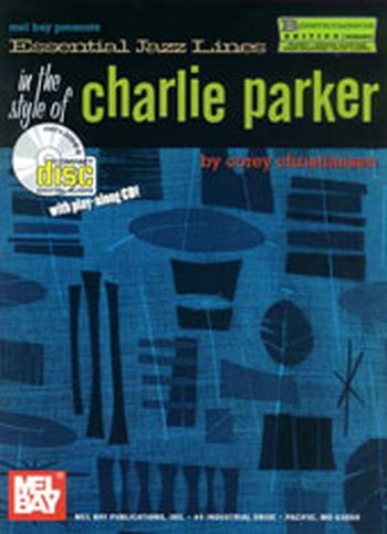 Essential Jazz Lines: The Style of Charlie Parker, B-Flat Edition