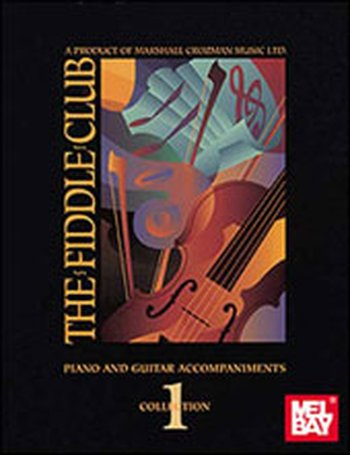 The Fiddle Club Volume 1 - Piano/Guitar Accompaniment (Partition)