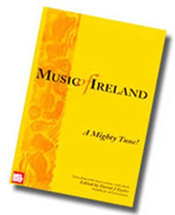 Music of Ireland - A Mighty Tune