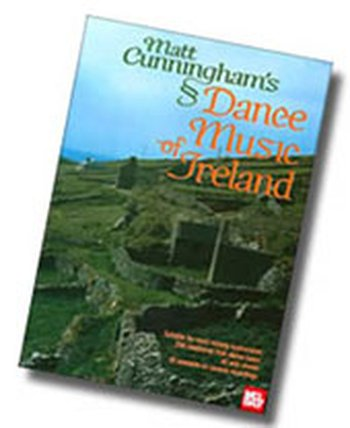 Matt Cunningham's Dance Music of Ireland