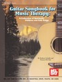 Guitar Songbook for Music Therapy (Partition)