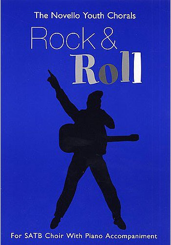 Novello Youth Chorals: Rock And Roll