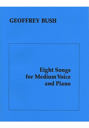 Eight Songs For Medium Voice & Piano