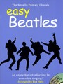 The Novello Primary Chorals : Easy Beatles