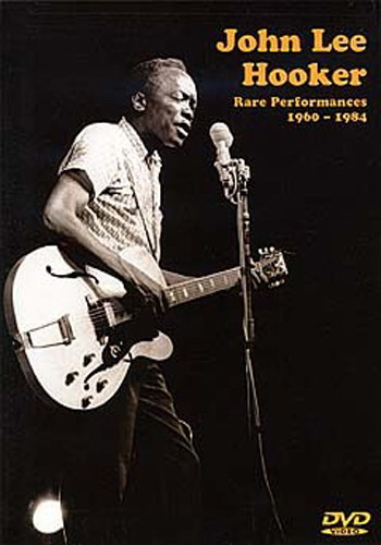 John Lee Hooker : Rare Performances 1960- 1984