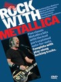 Rock With : Metallica