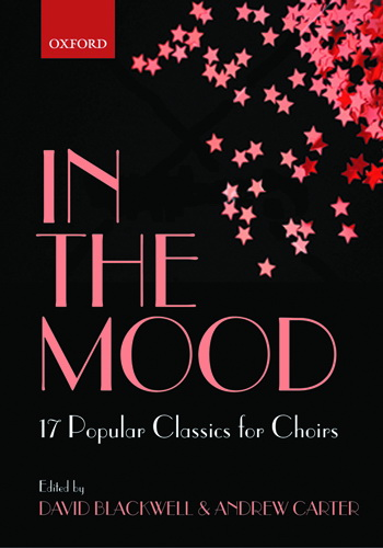 In the Mood : 17 Jazz Classics for Choirs