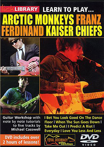 Lick Library : Learn To Play Arctic Monkeys, Franz Ferdinand And Kaiser Chiefs (DVD)