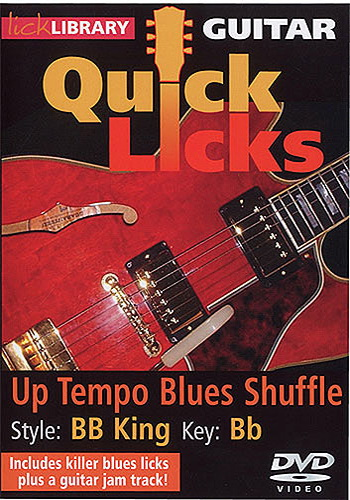Lick Library : Quick Licks - BB King Up Tempo Blues Shuffle (DVD)