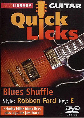 Lick Library : Guitar Quick Licks - Blues Shuffle (DVD)