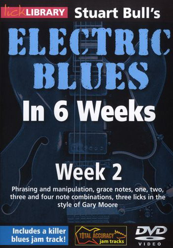 Lick Library : Stuart Bull's Electric Blues in 6 Weeks