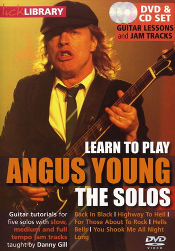 Lick Library : Learn To Play Angus Young - The Solos