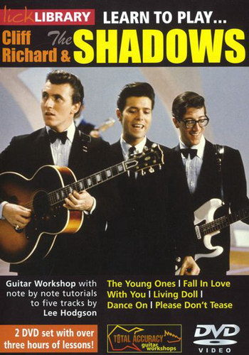 Lick Library : Learn To Play Cliff Richard And The Shadows