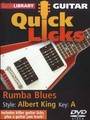 Lick Library : Quick Licks - Albert King Style Rumba Blues