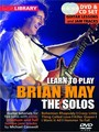 Lick Library : Learn To Play Brian May - The Solos