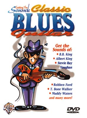 Getting the Sounds : Classic Blues Guitar (DVD)