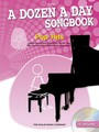 A Dozen A Day Songbook : Pop Hits