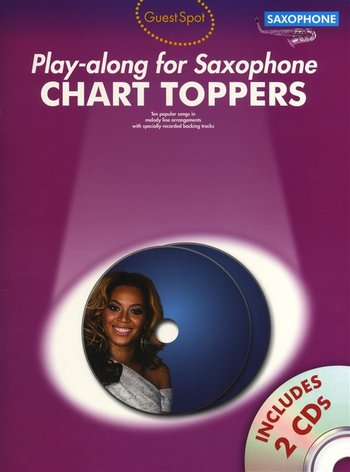 Guest Spot : Chart Toppers - Play-Along for Saxophone