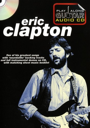 Play Along Guitar Audio CD : Eric Clapton (Partition+CD)