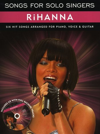 Songs for Solo Singers : Rihanna