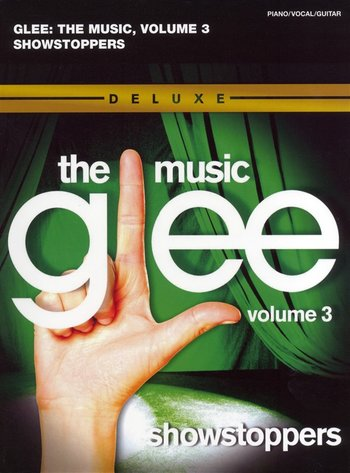 Glee Songbook : Season 1, Volume 3 - Showstoppers