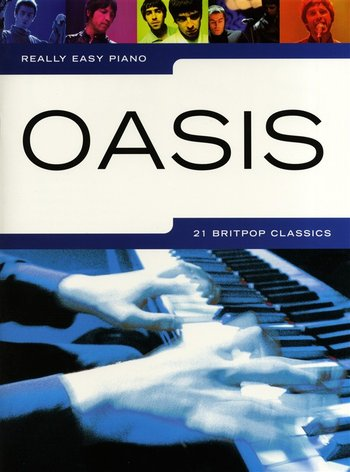 Really Easy Piano : Oasis