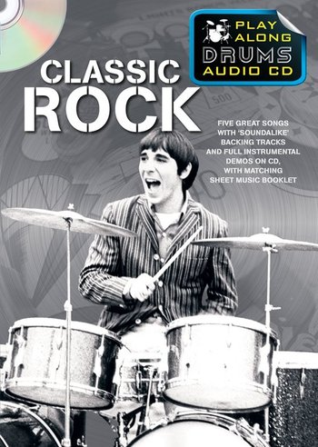 Play Along Drums Audio CD : Classic Rock