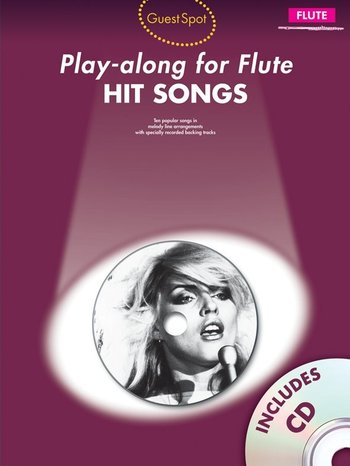 Guest Spot : Hit Songs - Play-Along for Flute