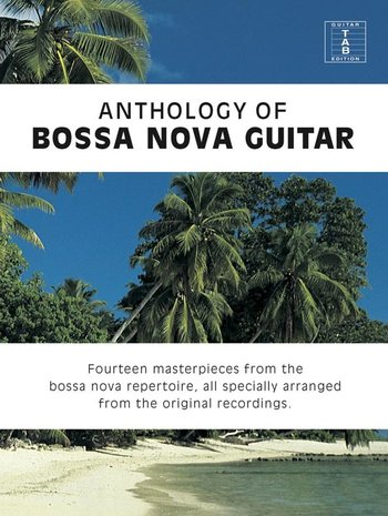 Anthology Of Bossa Nova Guitar