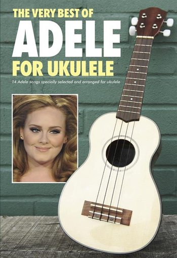 The Very Best of Adele for Ukulele (Partition)