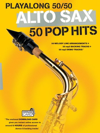 Playalong 50/50 : Alto Sax - 50 Pop Hits