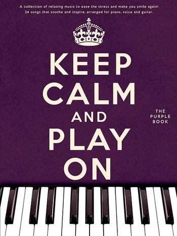 Keep Calm And Play On (Purple Book)eep Calm And Play On (Purple Book)