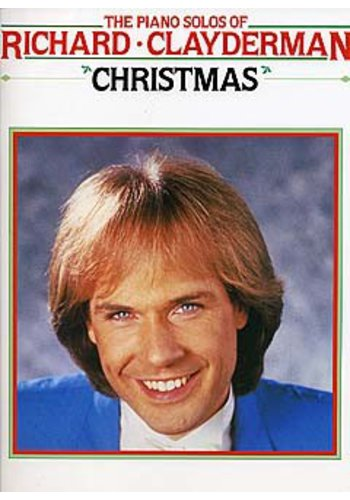 The Piano Solos Of Richard Clayderman: Christmas