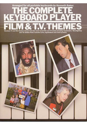 The Complete Keyboard Player Film & TV Themes
