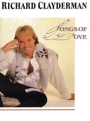 Richard Clayderman: Songs Of Love