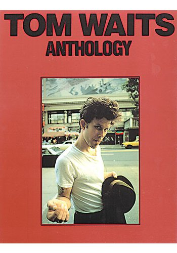 Tom Waits: Anthology