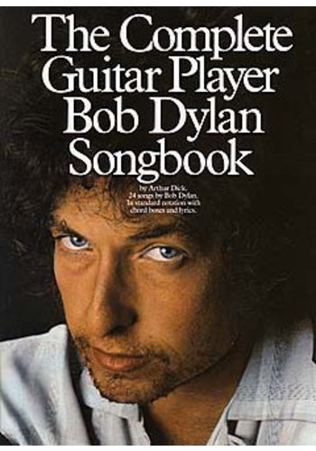The Complete Guitar Player - Bob Dylan Songbook (Partition)
