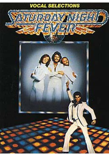 Saturday Night Fever Vocal Selections