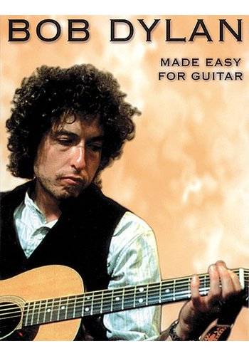 Bob Dylan : Made Easy for Guitar (Partition)