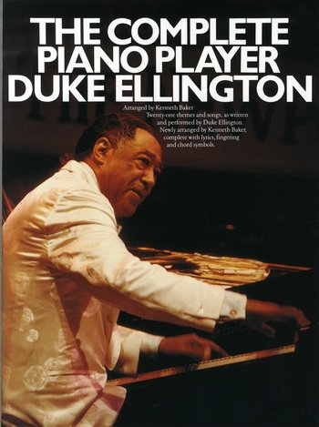 The Complete Piano Player Duke Ellington
