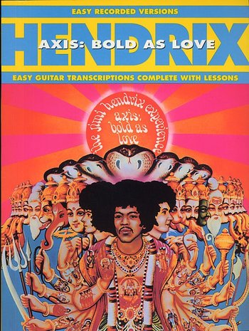 The Jimi Hendrix Experience : Axis : Bold As Love (Partition)