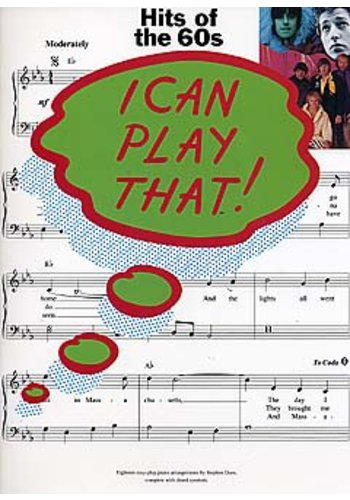 I Can Play That! : Hits Of The 60's