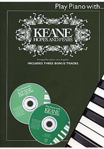 Play Piano With... Keane : Hopes And Fears