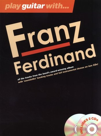 Play Guitar With... Franz Ferdinand (Partition+CD)