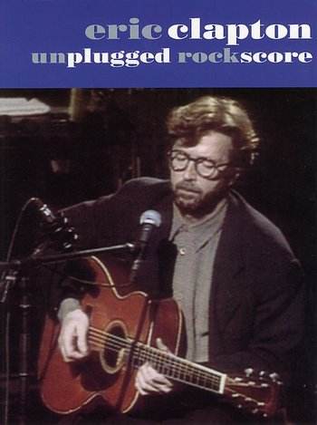 Eric Clapton:Unplugged Rock Score