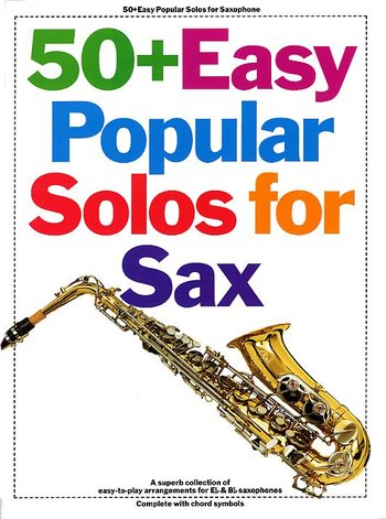 50+ Easy Popular Solos For Saxophone