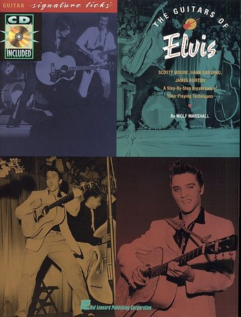The Guitars of Elvis: Signature Licks (Partition+CD)