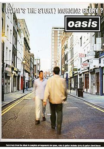 Oasis:(What's The Story) Morning Glory?