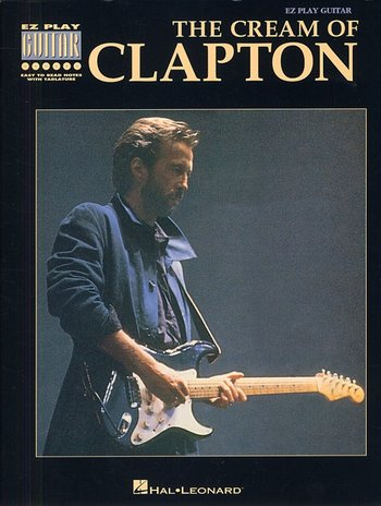 The Cream Of Clapton: E-Z Play Guitar (Partition)